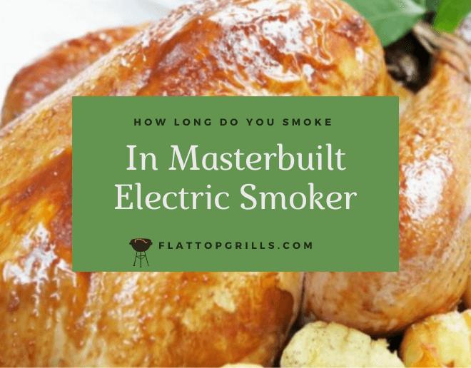 How Long Do You Smoke Turkey In Masterbuilt Electric Smoker